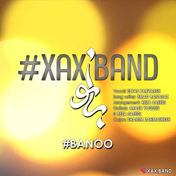 نامبر وان موزیک | دانلود آهنگ جدید XAX_Band_Banoo
