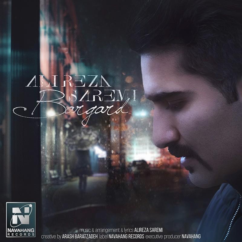 نامبر وان موزیک | دانلود آهنگ جدید Alireza-Saremi-Bargard