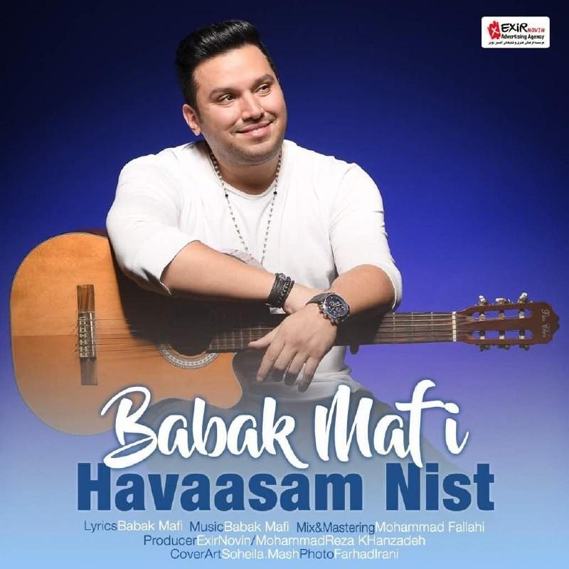 نامبر وان موزیک | دانلود آهنگ جدید Babak-Mafi-Havasam-Nist