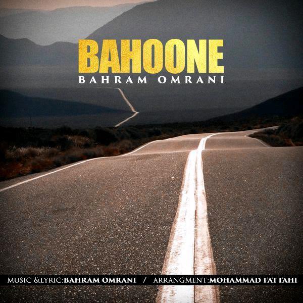 نامبر وان موزیک | دانلود آهنگ جدید Bahram-Omrani-Bahoone