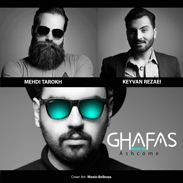 نامبر وان موزیک | دانلود آهنگ جدید Keyvan-Rezaei-Ft-Mehdi-Tarokh-Ghafas-Ashcome-Remix