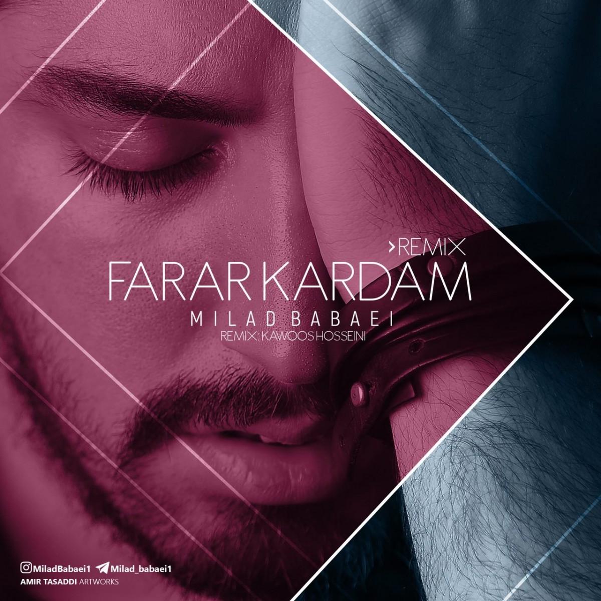 نامبر وان موزیک | دانلود آهنگ جدید Milad-Babaei-Farar-Kardam-Remix