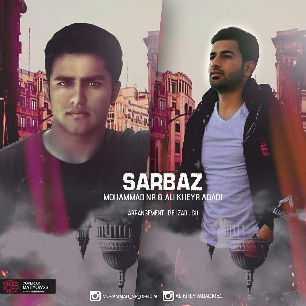 نامبر وان موزیک | دانلود آهنگ جدید Mohammad-NR-Sarbaz-Ft-Ali-Kheyr-Abadi