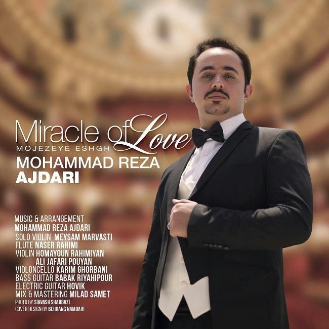 نامبر وان موزیک   دانلود آهنگ جدید Mohammad-Reza-Ajdari-Miracle-Of-Love