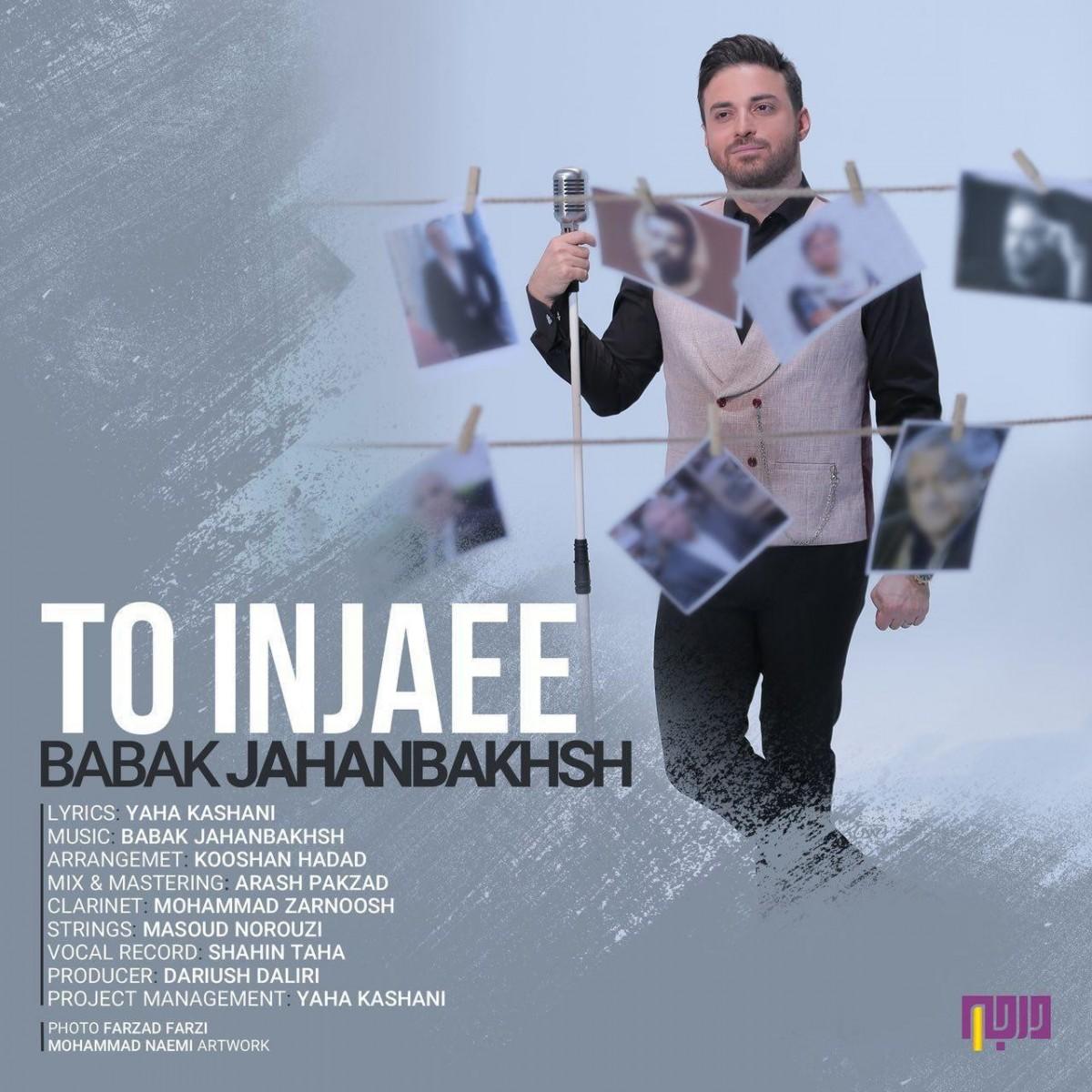 نامبر وان موزیک | دانلود آهنگ جدید Babak-Jahanbakhsh-To-Injaee