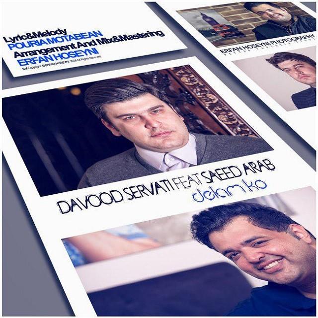 نامبر وان موزیک   دانلود آهنگ جدید Davood-Servati-Delam-Ko-Ft-Saeed-Arab