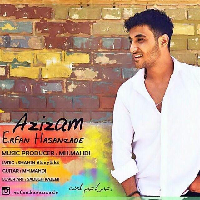 نامبر وان موزیک | دانلود آهنگ جدید Erfan-Hasanzade-Azizam