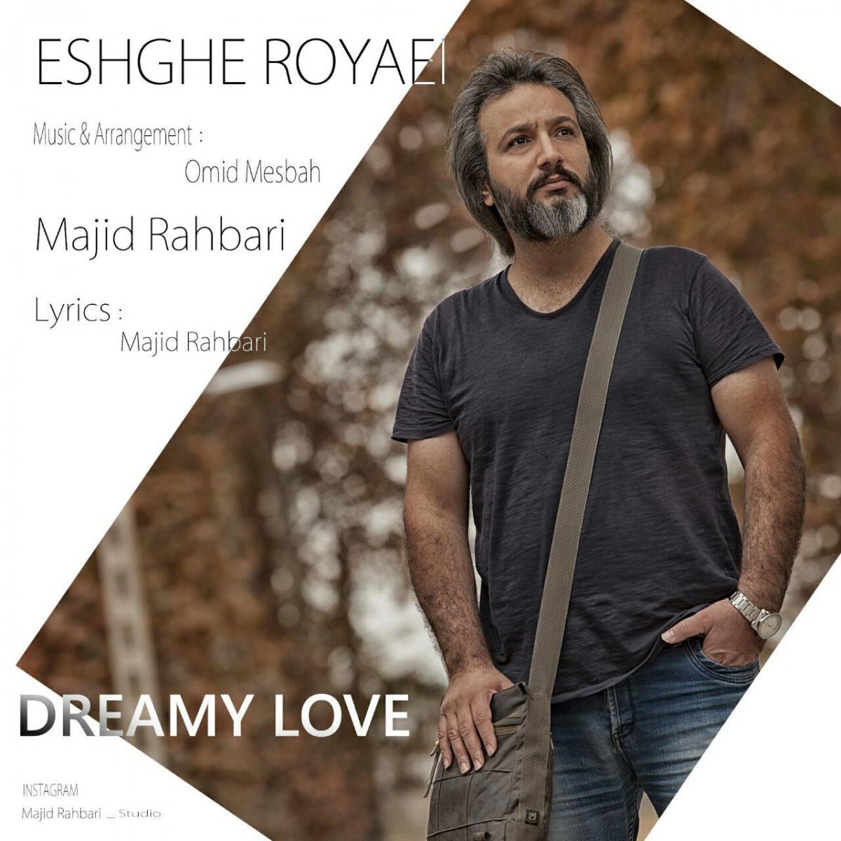 نامبر وان موزیک   دانلود آهنگ جدید Majid-Rahbari-Eshghe-Royaei