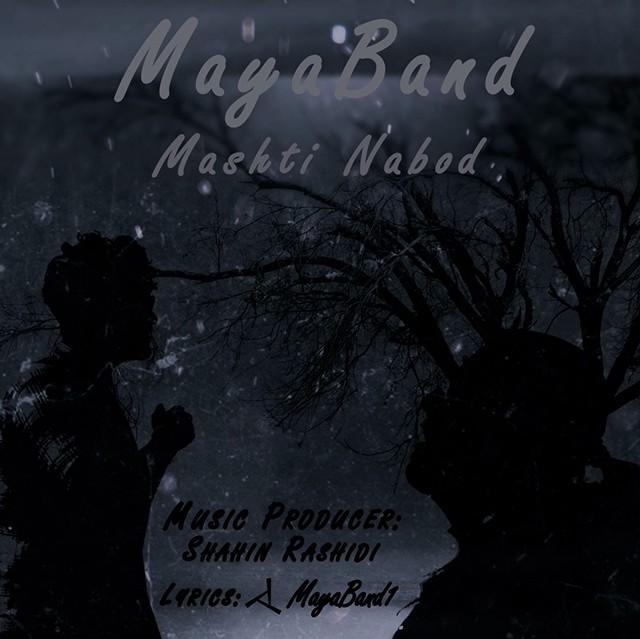 نامبر وان موزیک | دانلود آهنگ جدید Maya-Band-Mashti-Nabod