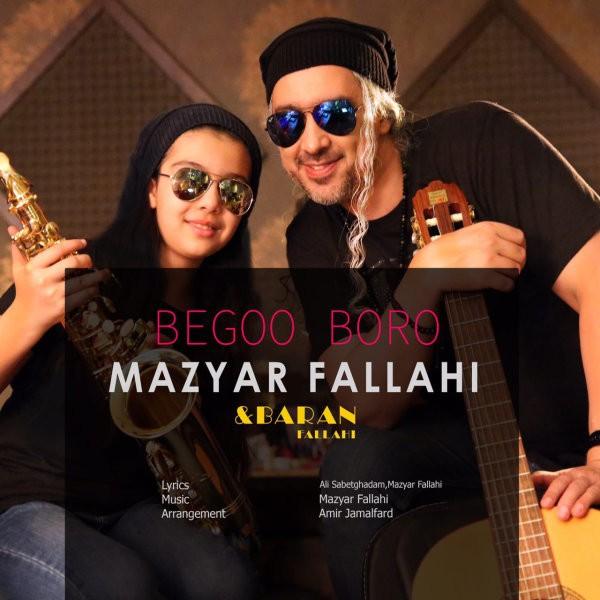 نامبر وان موزیک | دانلود آهنگ جدید Mazyar-Fallahi-Begoo-Boro-Ft-Baran-Fallahi