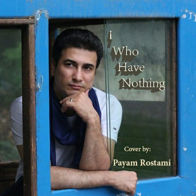 نامبر وان موزیک | دانلود آهنگ جدید Payam-Rostami-I-Who-Have-Nothing