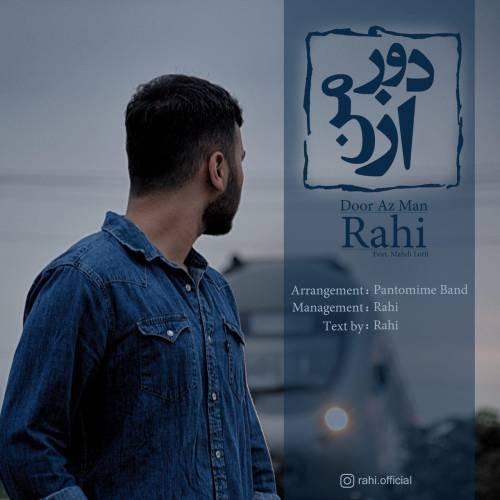 نامبر وان موزیک | دانلود آهنگ جدید Rahi-Ft-Mahdi-Lotfi-Door-Az-Man