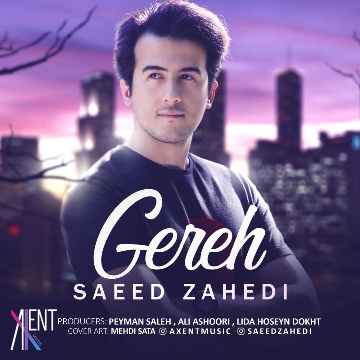 نامبر وان موزیک   دانلود آهنگ جدید Saeed-Zahedi-Gereh