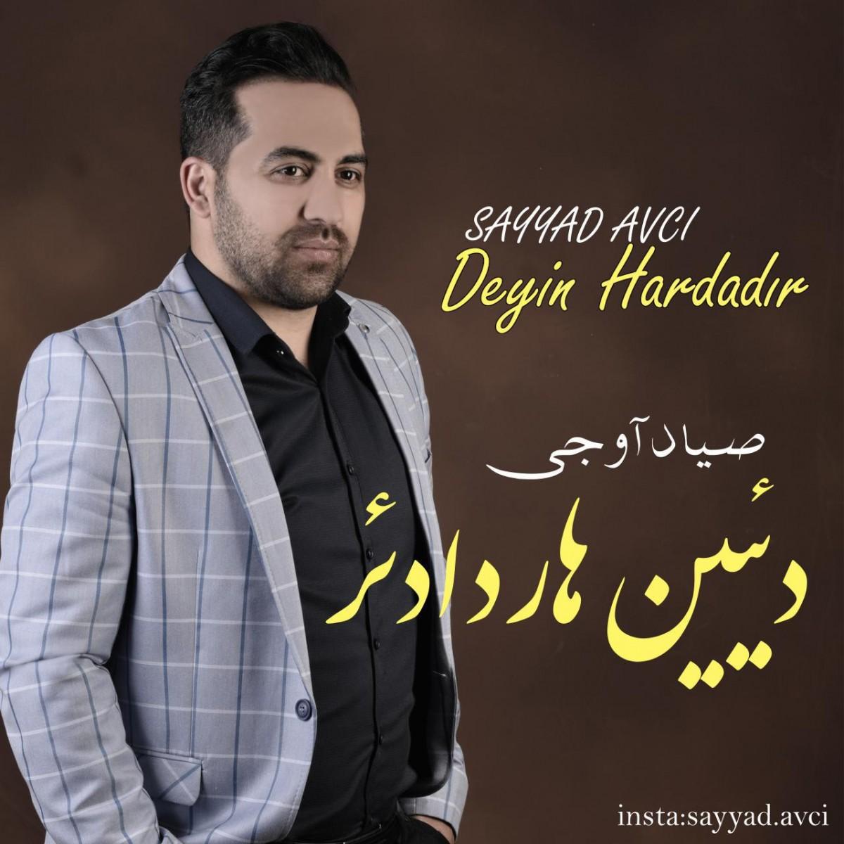نامبر وان موزیک | دانلود آهنگ جدید Sayyad-Avci-Deyin-Hardadir