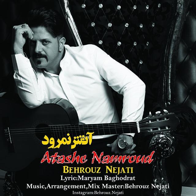 نامبر وان موزیک | دانلود آهنگ جدید Behrouz-Nejati-Atashe-Namroud
