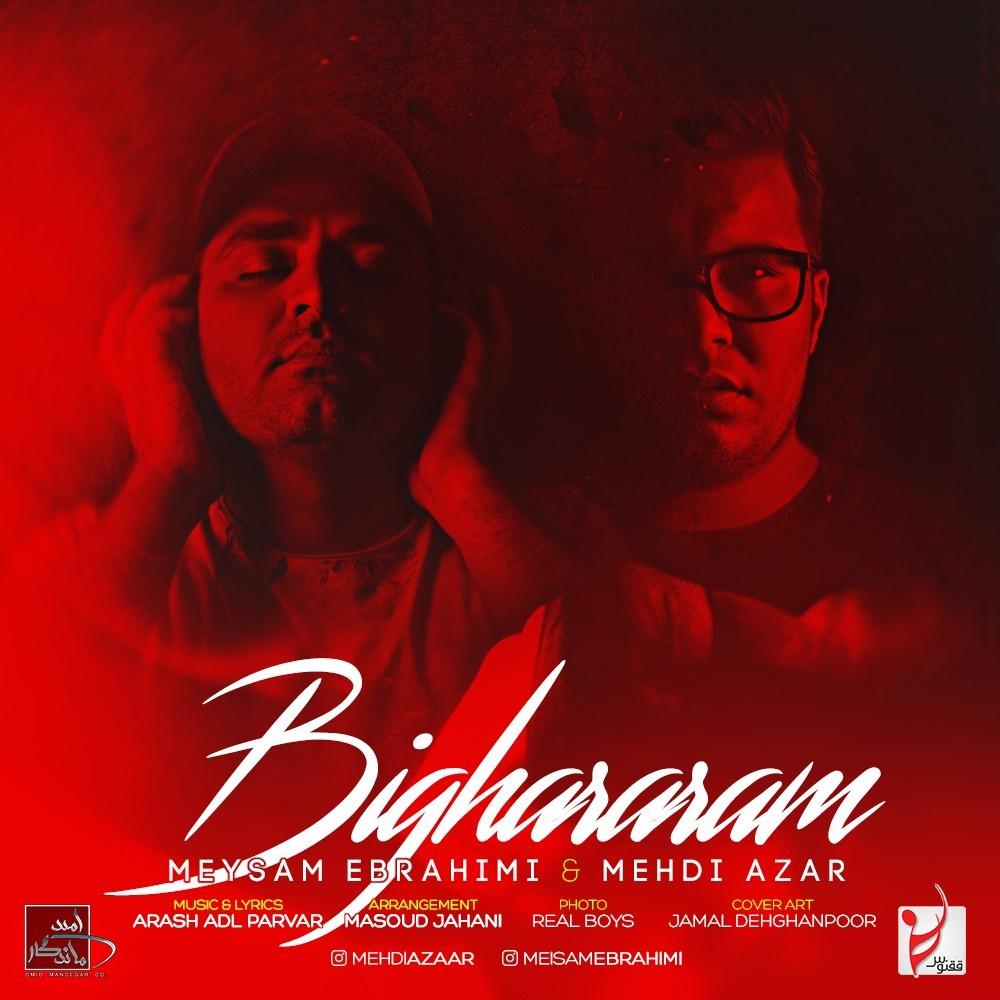 نامبر وان موزیک | دانلود آهنگ جدید Meysam-Ebrahimi-Bighararam-Ft-Mehdi-Azar