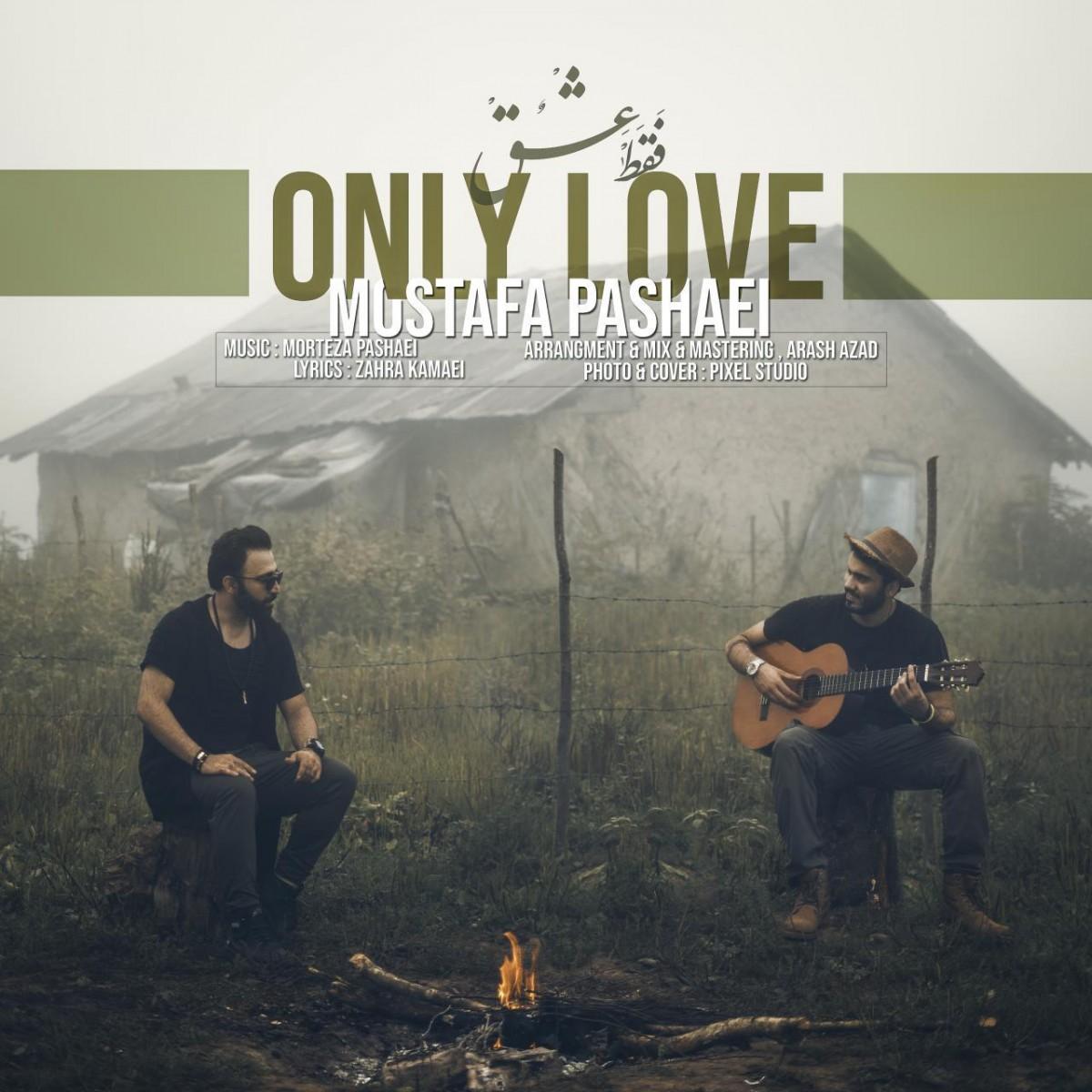 نامبر وان موزیک | دانلود آهنگ جدید Mostafa-Pashaei-Faghat-Eshgh