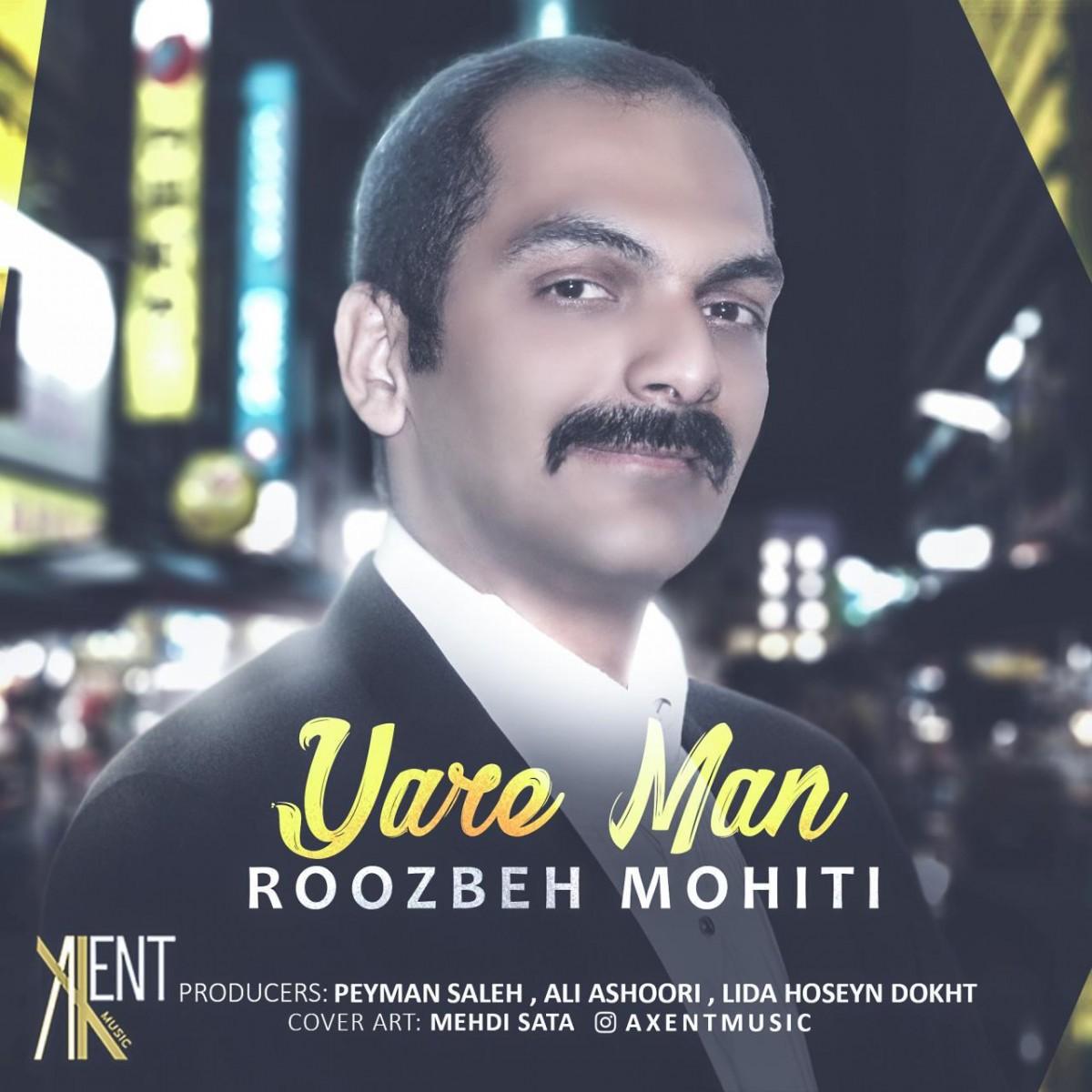 نامبر وان موزیک | دانلود آهنگ جدید Roozbeh-Mohiti-Yare-Man