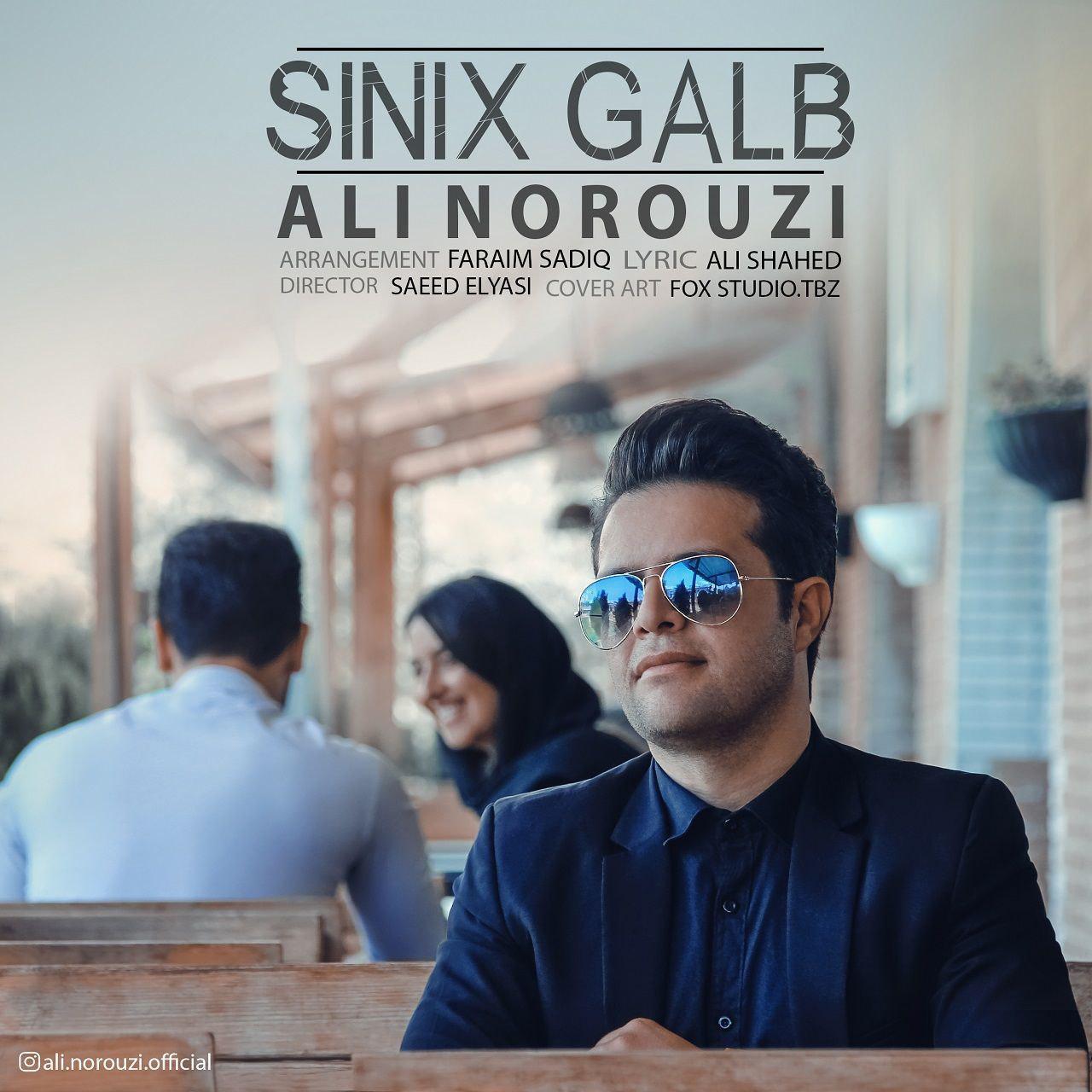 دانلود آهنگ جدید Ali Norouzi - Sinix Galb