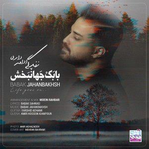 نامبر وان موزیک | دانلود آهنگ جدید Babak-Jahanbakhsh-Zendegi-Edame-Dare-300x300