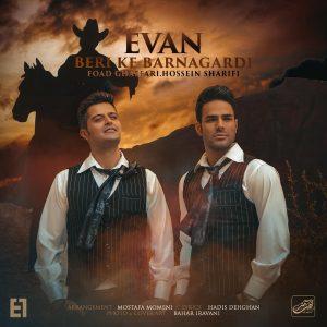 نامبر وان موزیک | دانلود آهنگ جدید Evan-Band-Beri-Ke-Barnagardi-300x300
