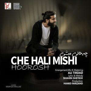 نامبر وان موزیک | دانلود آهنگ جدید Hoorosh-Band-Che-Hali-Mishi-300x300