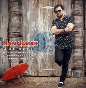 نامبر وان موزیک | دانلود آهنگ جدید Mehdi-Shokoohi-Nam-Namak-295x300